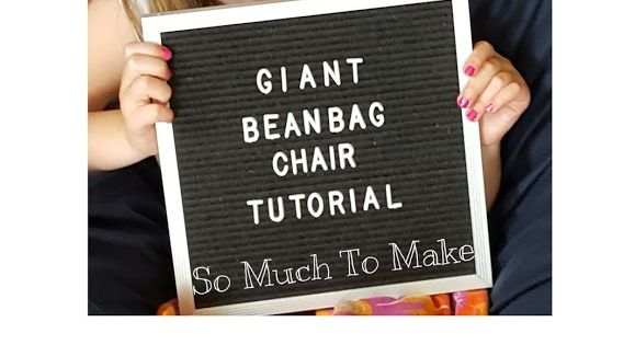 Giant Bean Bag Chair Tutorial Giant Bean Bags Bean Bag