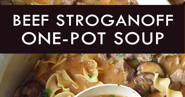 One-Pot Beef Stroganoff Soup | Recipe