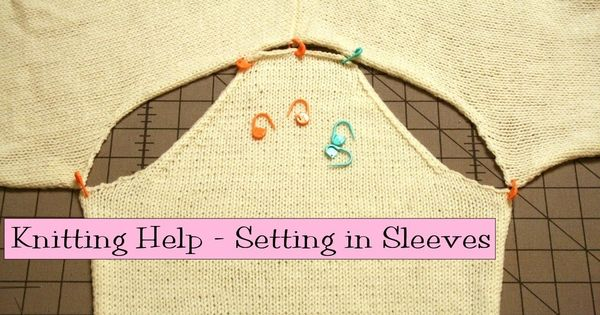Knitting Help : Knitting Help - Setting in Sleeves Knitting Pinterest Knitting ...