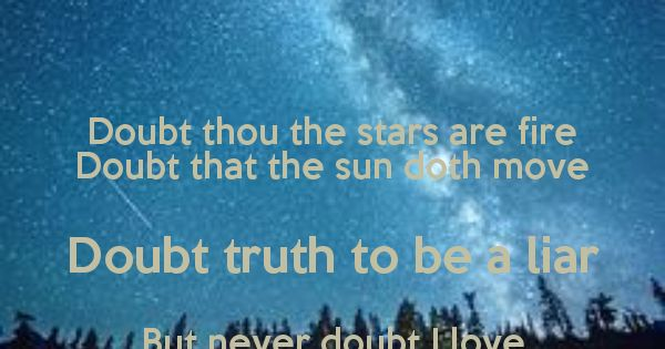 Doubt-thou-the-stars-are-fire-doubt-that-the-sun-doth-move