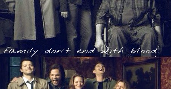 Supernatural Quotes Family Don T End With Blood
