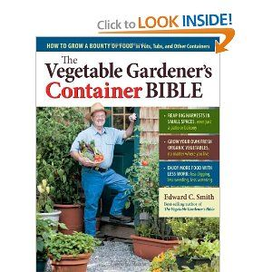 5a71c68b51707ae10afdc025d268fc46 - The Vegetable Gardener's Container Bible Pdf