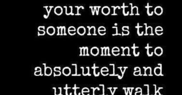 """""""The moment you feel like you have to prove your worth to"""