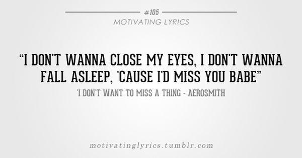 I Don T Want To Miss A Thing Aerosmith Just Lyrics Lyrics