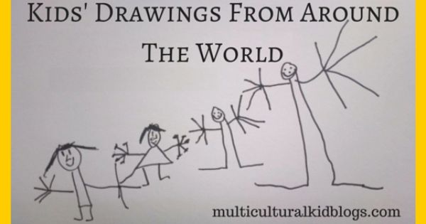 Wordless Wednesday Kids Drawings From Around The World