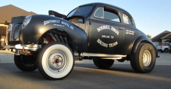 1940 Ford Gasser Hot Rods Cars Muscle Hot Rods Rat Rod