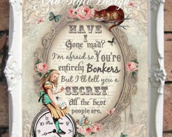 Alice In Wonderland Quote Art Print Alice In By Oldstyledesign Alice In Wonderland Print Art Prints Quotes Whimsy Art