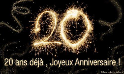 Envoyez Une E Card 20 Ans Deja Joyeux Anniversaire Carte Anniversaire 20 Ans Joyeux Anniversaire 20 Ans Joyeuse Anniversaire
