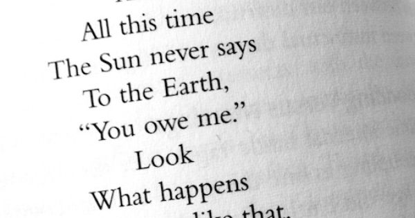 Even after all this time the Sun never says to the Earth,