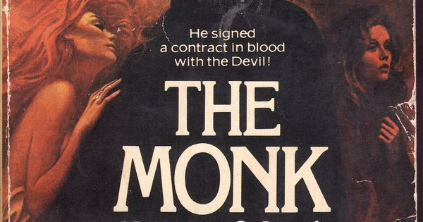 He signed a contract in blood with the Devil! THE MONK, by ...