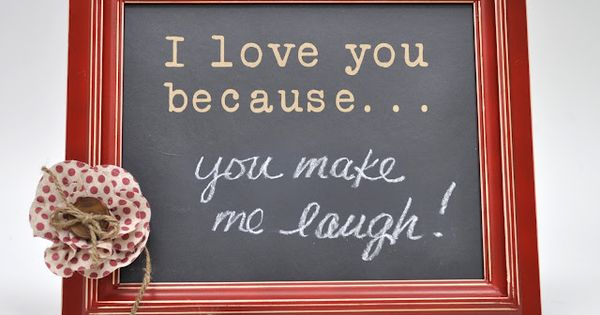 I love you because... chalkboard vinyl