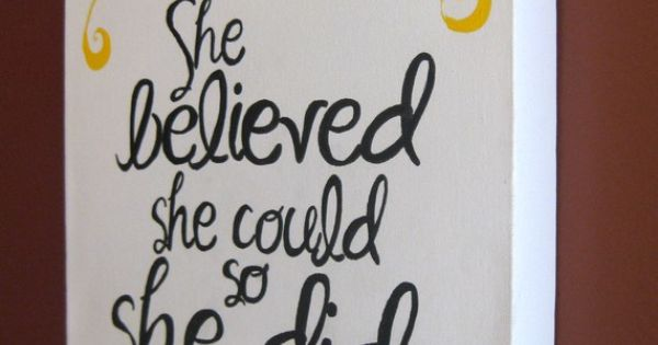 Handpainted Canvas She Believed She Could 11X14 by aimeeweaver, $35.00//For the girls'