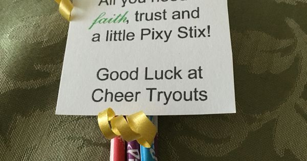 Good Luck Cheer tryouts. Pixy Stix. | bunso cheer ...