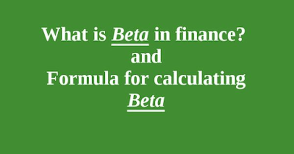 What Is Beta In Finance Formula For Beta Financial Analysis
