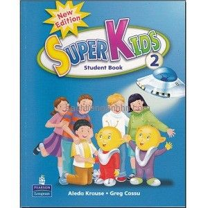 Superkids 2 Student Book Superkids Student Kids Learning