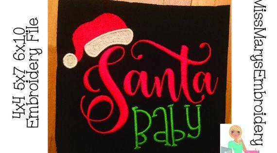 4x4 5x7 6x10 Santa Baby Embroidery Design Instant Download Etsy Baby Embroidery Brother Embroidery Machine Santa Baby