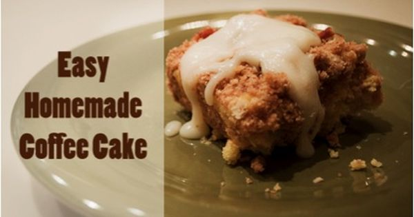Easy Homemade Coffee Cake Breakfasts