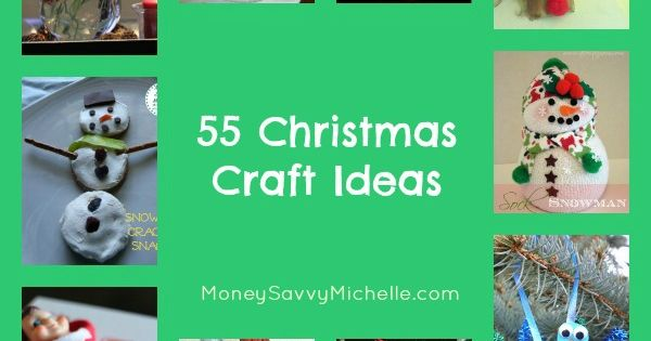55 Holiday Craft Ideas HolidayRecipes