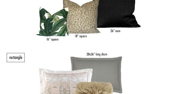 Decorative Pillow Shapes And Sizes : HOW TO CHOOSE THROW PILLOWS: SIZES and SHAPES ON THE BLOG. Pinterest Throw pillows and Pillows