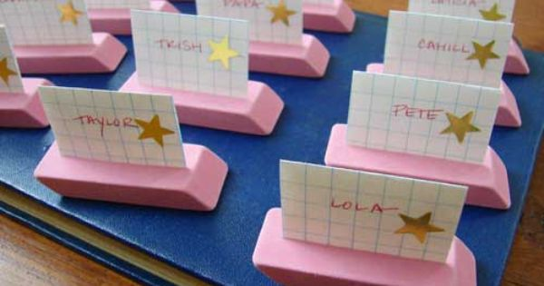 Teacher friends - cute - Place cards made from erasers-would be cute