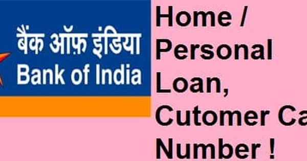 Bank Of India Home Personal Loan Customer Care Number Interest Rates Personal Loans Bank Of India Loan