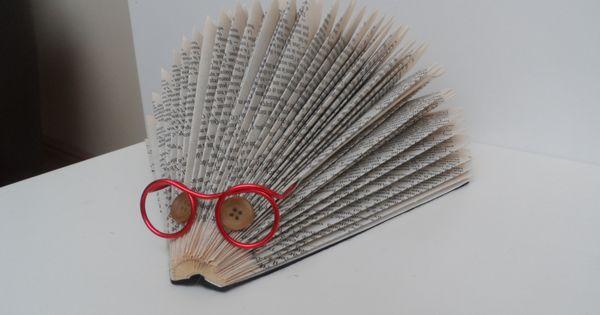 porc pic lunettes porte courrier en livre pli pliage h rissons pinterest book folding. Black Bedroom Furniture Sets. Home Design Ideas