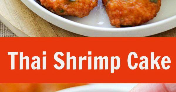 Thai Shrimp Cake | Recipe | Best thai, Cakes and Sauces