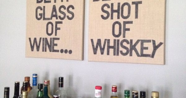 You Ll Be My Glass Of Wine I Ll Be Your Shot Of Whiskey