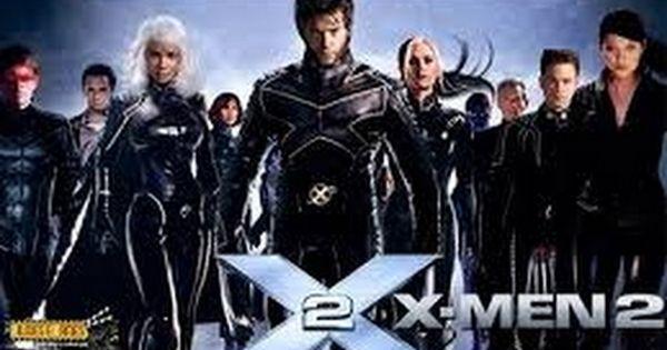 X Men 2 Assistir Filme Completo Dublado Em Portugues Youtube