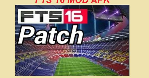 Download Fts 16 Mod Apk Latest Edition Review Features Score Hero Data Download Games