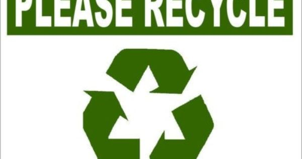 please recycle sign products