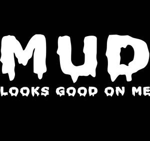 Mud Off Road Atv Racing Decal Sticker Dirt Bike Motocross Jeep 4 Wheeler Ebay Racing Quotes Mudding Quotes Atv