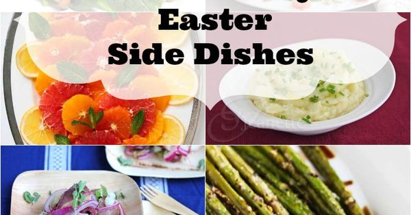 20 Healthy Easter Side Dish Recipes Discover More Ideas