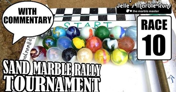 Sand Marble Race Tournament 2016 Race 10 Youtube Marble Race 10 Things Tournaments