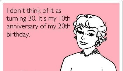 Image Result For Quotes For Turning 30 30th Birthday Quotes Funny 30th Birthday Quotes 30th Birthday Funny