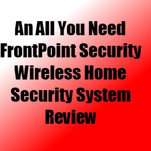 Frontpoint Wireless Home Security System Review Wireless Home