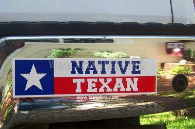 Native Texan Texas Bumper Sticker Native Texan Texas Bumper
