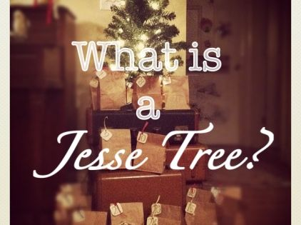The Jesse Tree - a neat tool that teaches children the lineage