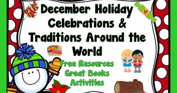 december holiday celebrations and traditions around the world free resources printables. Black Bedroom Furniture Sets. Home Design Ideas