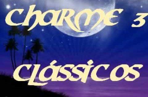 Classicos Do Charme Mix 3 Charme Das Antigas Soul Black Music