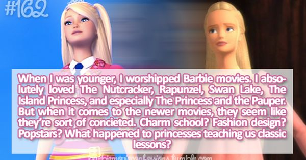 Barbie Confessions When I Was Younger I Worshipped Barbie Movies I Absolutely Loved The