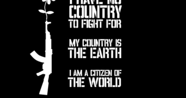 I am a citizen of the world | Anti-nationalism | Pinterest