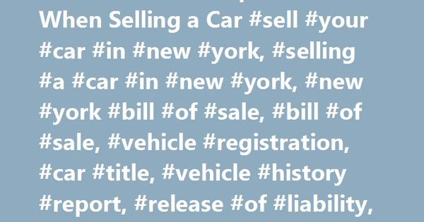 New York DMV Paperwork When Selling a Car #sell #your #car #in - automotive bill of sales