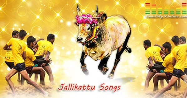 Jallikattu Tamil Treditionial Songs Collection Listen And Download Songs Romantic Songs Mp3 Song
