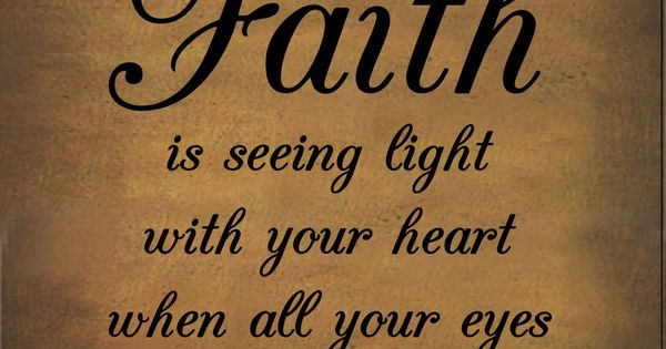 have faith quotes | pinned by carrie murray sholette