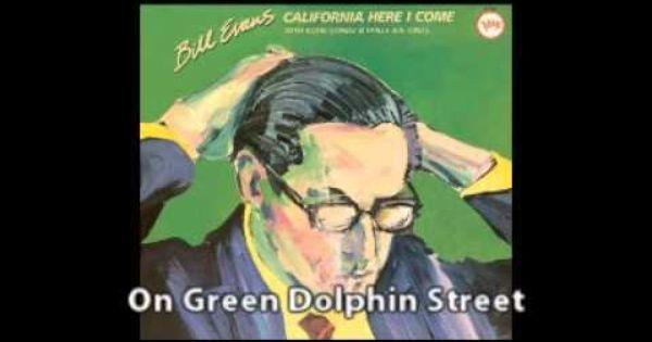 Bill Evans On Green Dolphin Street With Philly Joe Jones