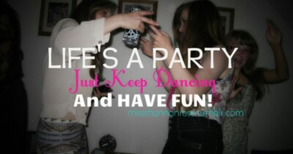 party girl quotes and sayings - photo #5