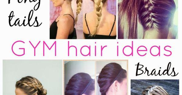 Easy Workout/Gym Hair Styles (Rachel @ Glitter & Bow) | Gym, Gym Hair
