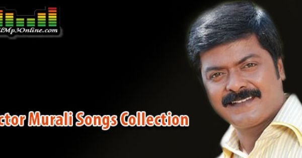 Actor Murali Mp3 Songs Collection Listen And Download Mp3 Song Download Mp3 Song Old Song Download