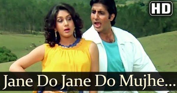 Jaane Do Jaane Do Mujhe Jana Hd Shahenshah Songs Amitabh Meenakshi Lata Mohd Aziz Songs Hit Songs Romantic Songs